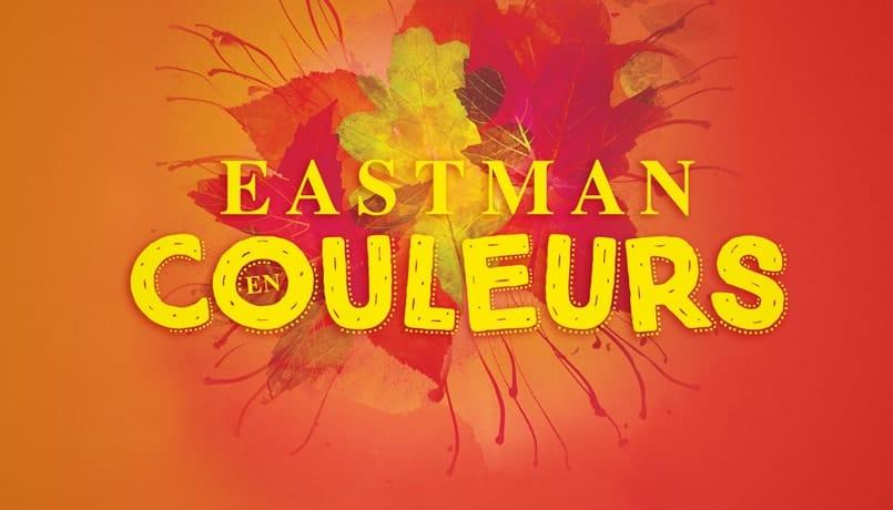 Eastman en couleurs