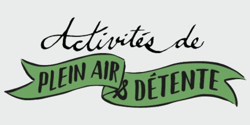 activités de plein air et détente